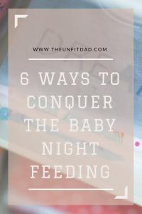 Baby Night Feeding - The Unfit Dad